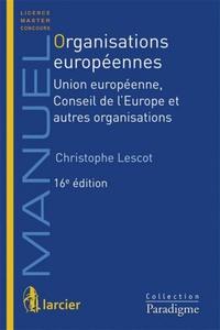 Alixetmika.fr Organisations européennes - Union européenne, Conseil de l'Europe et autres organisations Image