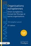 Christophe Lescot - Organisations européennes - Union européenne, Conseil de l'Europe et autres organisations.