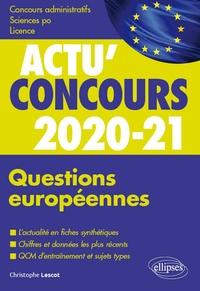 Lire des livres populaires en ligne gratuit sans téléchargement Questions européennes  - Cours et QCM 9782340033764 par Christophe Lescot  en francais