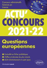 Christophe Lescot - Questions européennes - Cours et QCM.