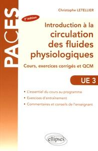 Introduction A La Circulation Des Fluides De Christophe Letellier Livre Decitre