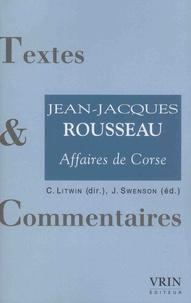 Christophe Litwin et James Swenson - Jean-Jacques Rousseau - Affaires de Corse.