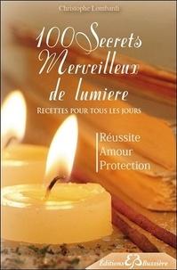 100 Secrets Merveilleux de lumière - Recettes pour tous les jours.pdf