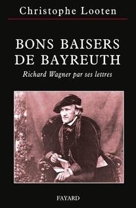 Bons baisers de Bayreuth - Richard Wagner par ses lettres.pdf