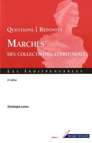 Christophe Loriau - Marchés des collectivités territoriales - Questions-Réponses.