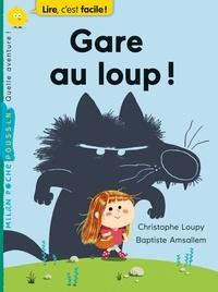 Christophe Loupy - Gare au loup !.