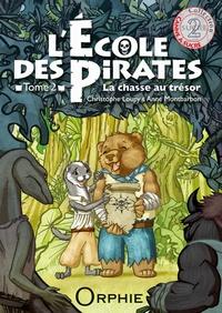 Christophe Loupy - L'école des pirates Tome 2 : La chasse au trésor.