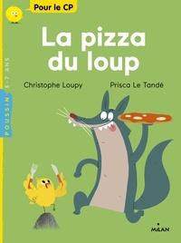 Christophe Loupy - La pizza du loup.