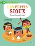Christophe Loupy et Romain Guyard - Les petits sioux Tome 3 : Bravo, les cuistots !.