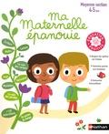 Christophe Loupy et Isabelle Chauvet - Ma maternelle épanouie - Moyenne section 4-5 ans.