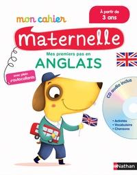 Christophe Loupy et Clémentine Derodit - Mes premiers pas en anglais - 3-6 ans. 1 CD audio
