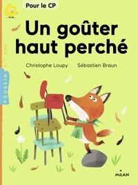 Christophe Loupy - Un goûter haut perché.