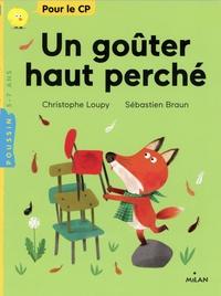 Christophe Loupy et Sébastien Braun - Un goûter haut perché.