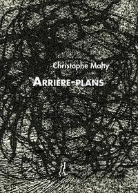 Christophe Mahy - Arrière-plans.
