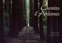 Christophe Mahy et Céline Lecomte - Chemins d'Ardennes.