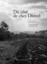 Christophe Mahy et Gilles Grandpierre - Du côté de chez Dhôtel.