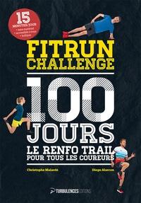 Christophe Malardé et Diego Alarcon - Fitrun Challenge 100 jours - Le renfo trail pour tous les coureurs.