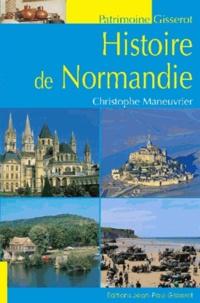 Christophe Maneuvrier - Histoire de la Normandie.