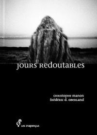 Christophe Manon et Frédéric D. Oberland - Jours redoutables.