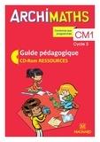 Christophe Mante et Aurélie Sanial-Lanternier - Archimaths CM1 cycle 3 - Guide pédagogique. 1 Cédérom