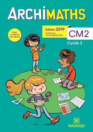 Archimaths CM2 cycle 3  Edition 2019