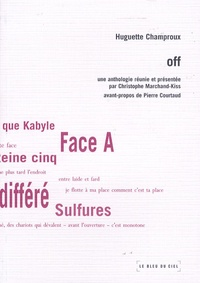 Christophe Marchand-Kiss - Huguette Champroux - Off.