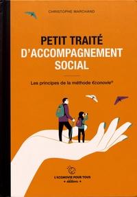 Christophe Marchand - Petit traité d'accompagnement social - Les principes de la méthode €conovie.