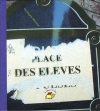 Christophe Marcoux - Place des élèves.