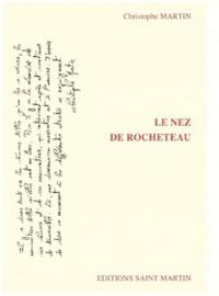 Christophe Martin - Le nez de Rocheteau.