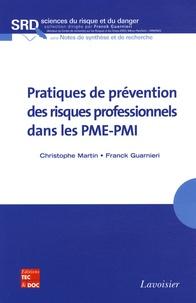Christophe Martin et Franck Guarnieri - Pratiques de prévention des risques professionnels dans les PME-PMI.