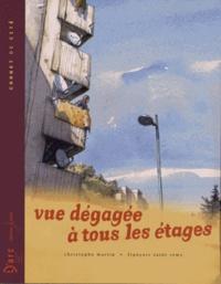 Christophe Martin et François Saint Remy - Vue dégagée à tous les étages.
