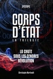 Christophe Martinolli - Corps d'Etat - La trilogie.
