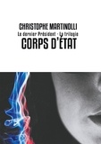 Christophe Martinolli - Corps d'Etat.