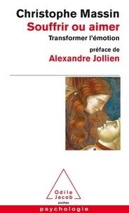 Téléchargement mp3 de jungle book Souffrir ou aimer  - Transformer l'émotion en francais 9782738138514  par Christophe Massin