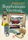 Christophe Matho et Alain Robert - Almanach du Bourbonnais-Nivernais.