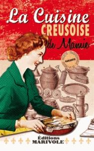 Christophe Matho - La cuisine creusoise de mamie.