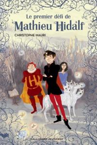 Ebook epub file téléchargement gratuit Mathieu Hidalf Tome 1 9782070696888 en francais