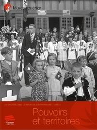 Christophe Mauron et Isabelle Raboud-Schüle - La Gruyère dans le miroir de son patrimoine - Tome 3, Pouvoirs et territoires.
