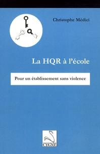 La HQR à lécole - Pour un établissement sans violence.pdf