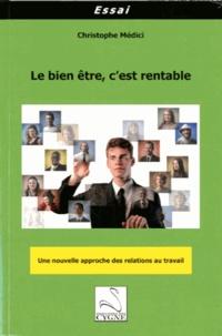 Le bien être, cest rentable - Une nouvelle approche des relations au travail.pdf