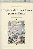 Christophe Meunier - L'espace dans les livres pour enfants.
