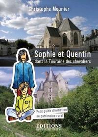 Sophie et Quentin dans la Touraine des chevaliers - Petit guide d'initiation au patrimoine rural.pdf