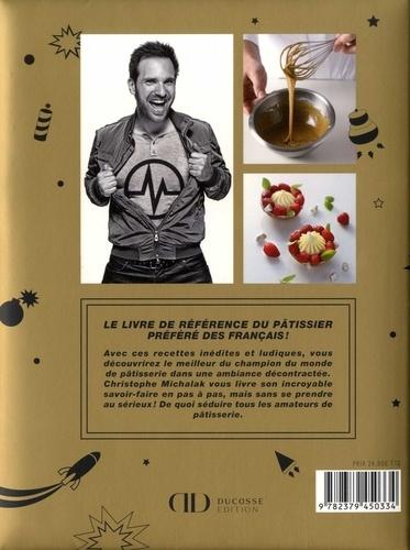 Michalak masterbook. La référence de la pâtisserie