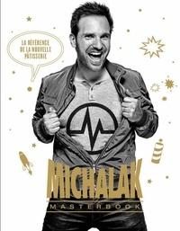 Christophe Michalak - Michalak masterbook.