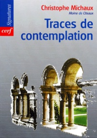 Christophe Michaux - Traces de contemplation.