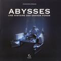 Christophe Migeon - Abysses - Une histoire des grands fonds.