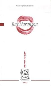 Christophe Mileschi - Rue Marangon.