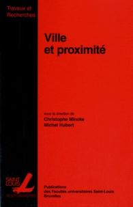 Christophe Mincke et Michel Hubert - Ville et proximité - Approches pluridisciplinaires.