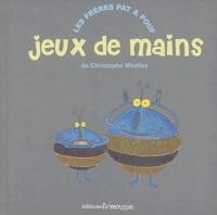Christophe Miralles - Jeux de mains.