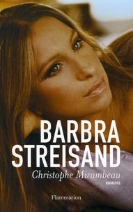 Christophe Mirambeau - Barbra Streisand.
